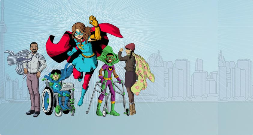 Illustrated image of five people. One is older man in a cape and street clothes, one is younger woman in a cape and street clothes. One is young man in a cape and in a wheelchair. One is younger boy in a cape and with a walker. Hero and biggest image is young girl with a bright red cape and prosthetic arm.