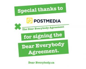 Postmedia signed the Dear Everybody agreement