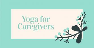Yoga for Caregivers